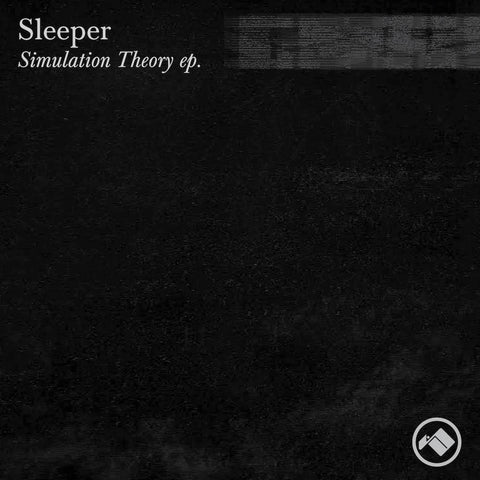 Sleeper 'Simulation Theory EP'