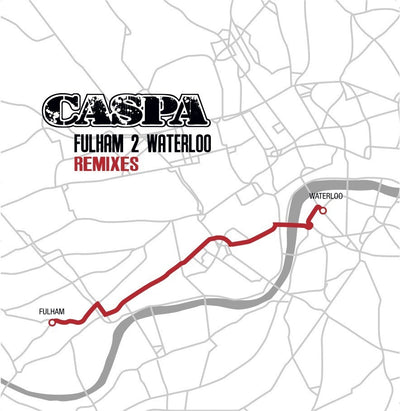 Caspa - Fulham 2 Waterloo Remixes - Unearthed Sounds