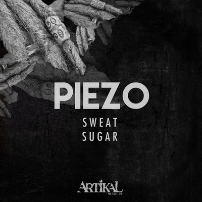 Piezo - Sweat / Sugar - Unearthed Sounds