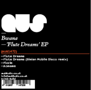 Bwana - Flute Dreams - Unearthed Sounds