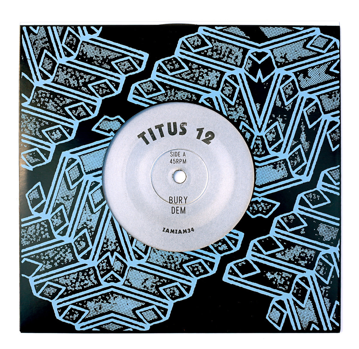 Titus - Bury Dem / Everyone Should (Wake Me Up) - Unearthed Sounds