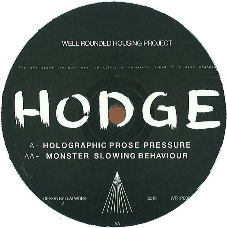 Hodge - Holographic Prose EP - Unearthed Sounds