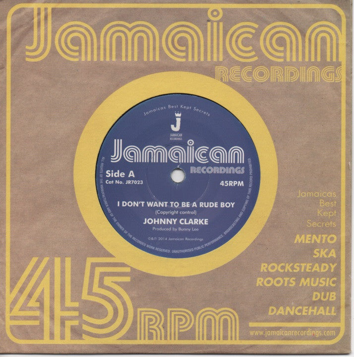 Johnny Clarke - I Don't Want to Be a Rude Boy / Version - Unearthed Sounds