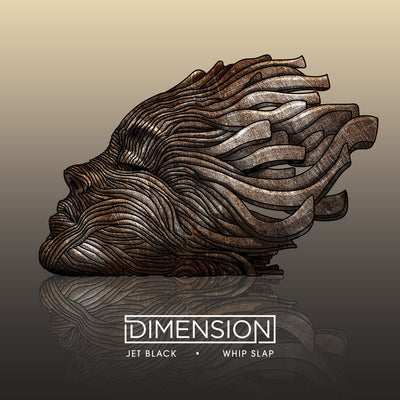 Dimension - Jet Black (Extended) / Whip Slap - Unearthed Sounds