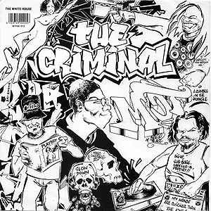 The Criminal Minds - The Criminal , Vinyl - White House Records, Unearthed Sounds