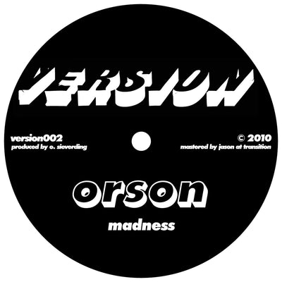 Orson - Madness / 808 Dub - Unearthed Sounds, Vinyl, Record Store, Vinyl Records