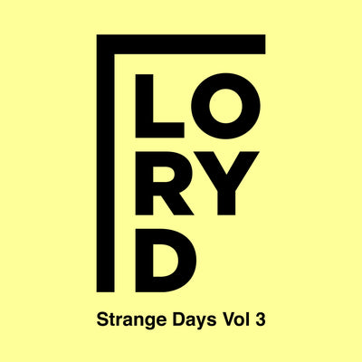 Lory D - Strange Days Vol.3 - Unearthed Sounds