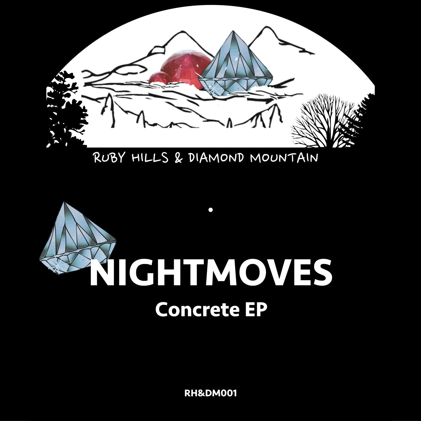 NightMoves - Concrete EP , Vinyl - Ruby Hill's and Diamond Mountain, Unearthed Sounds - 1