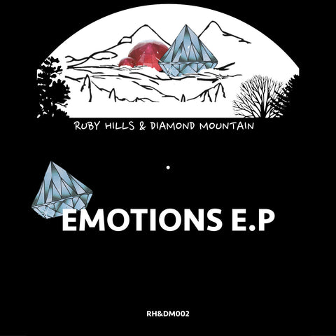 Ruby Hill's & Diamond Mountain - Emotions EP