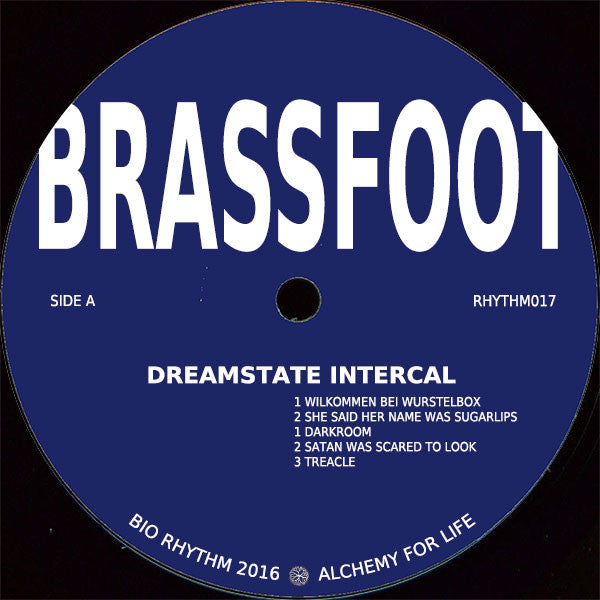 Brassfoot - Dreamstate Intercal - Unearthed Sounds