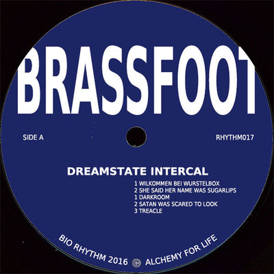 Brassfoot - Dreamstate Intercal - Unearthed Sounds, Vinyl, Record Store, Vinyl Records