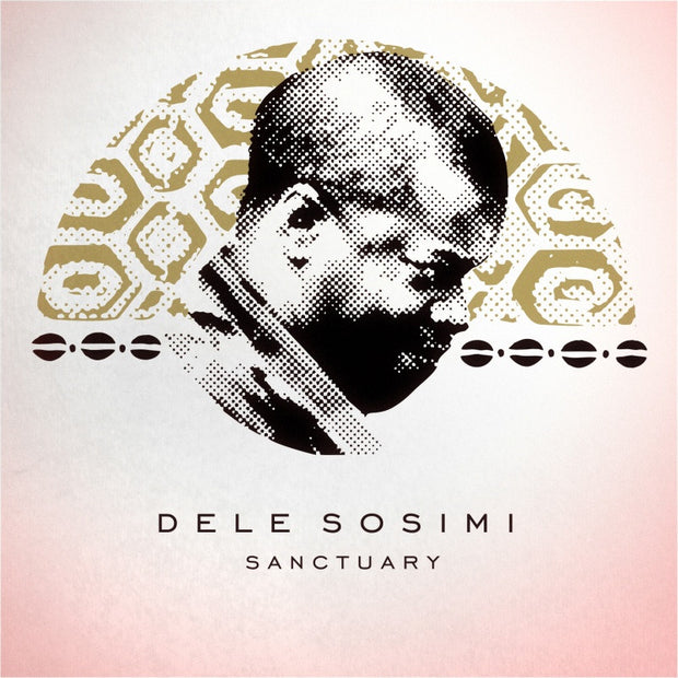 Dele Sosimi - Sanctuary - Unearthed Sounds