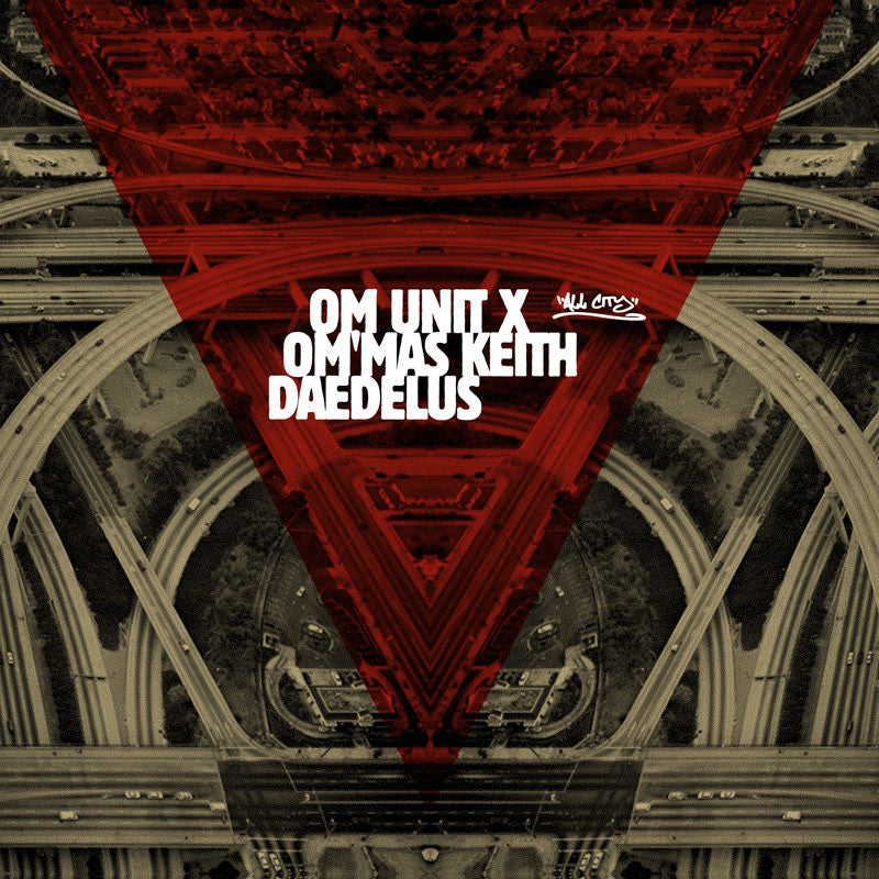 Om Unit / Om'Mas Keith / Daedelus - LA Refixes - Unearthed Sounds