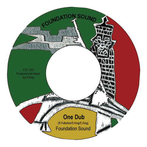 Foundation Sound - One Love (ft. Skari) / One Dub - Unearthed Sounds