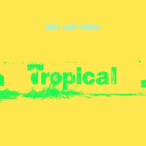 Shit & Shine - Tropical
