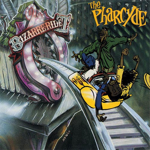 The Pharcyde - Bizarre Ride II - Unearthed Sounds
