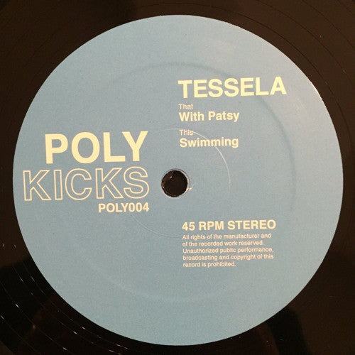Tessela - With Patsy / Swimming , Vinyl - Poly Kicks, Unearthed Sounds