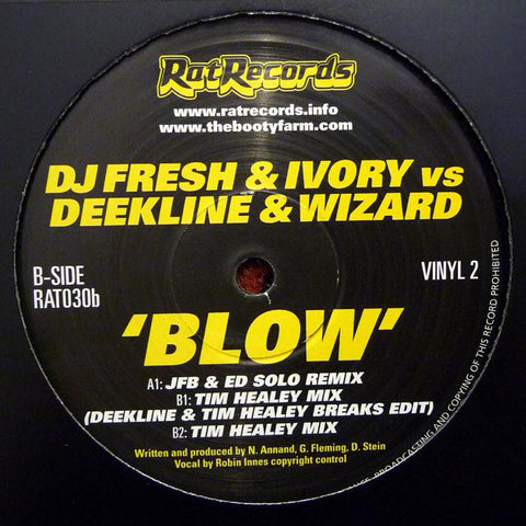 DJ Fresh / Ivory Vs Deekline & Wizard - Blow Remixes