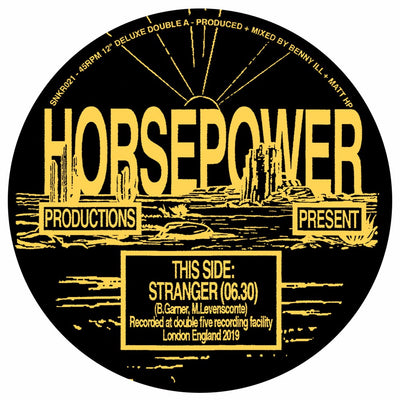 Horsepower Productions - Stranger // TP - Unearthed Sounds