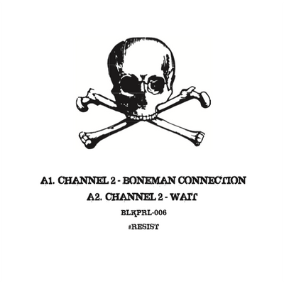 Channel 2 - Boneman Connection - Unearthed Sounds