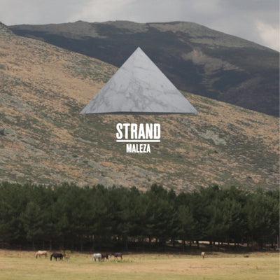 Strand - Maleza EP - Unearthed Sounds