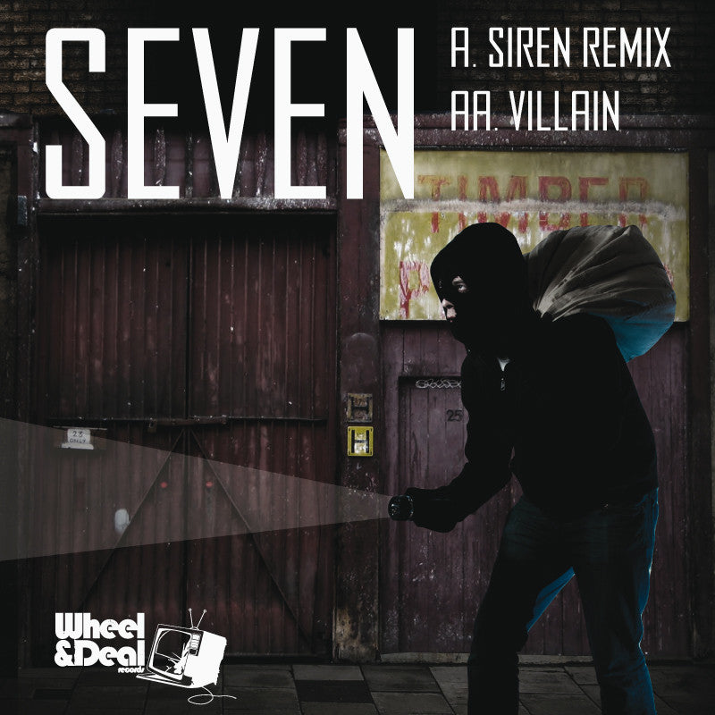 Seven - Siren Remix / Villain - Unearthed Sounds