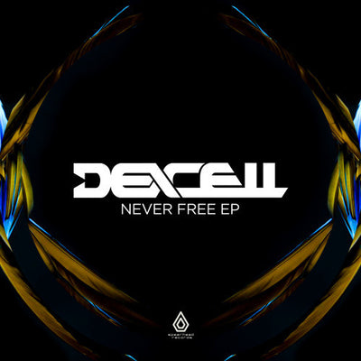 Dexcell - Never Free - Unearthed Sounds