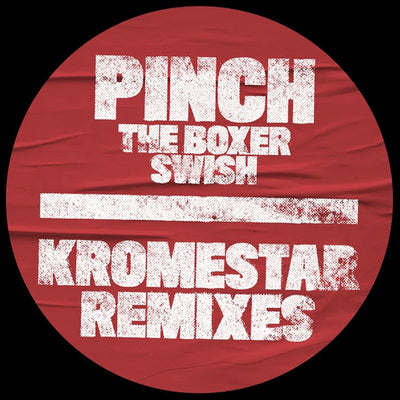 Pinch - The Boxer / Swish (Kromestar Remixes) - Unearthed Sounds