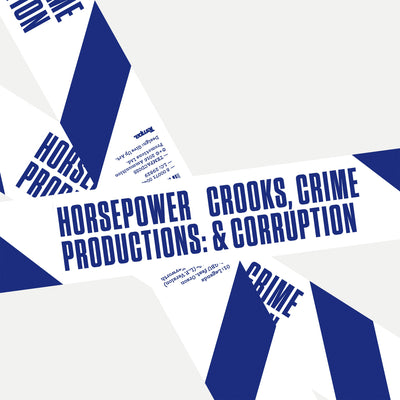 Horsepower Productions - Crooks, Crime & Corruption - Unearthed Sounds