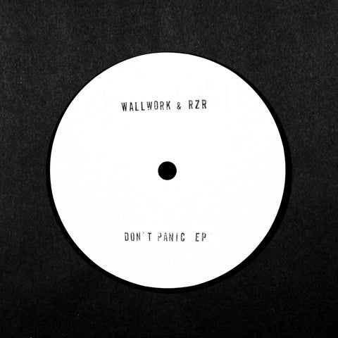 Wallwork & RZR - Don't Panic EP