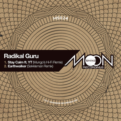 Radikal Guru - Stay Calm ft. YT (Mungo's Hi-Fi remix) / Earthwalker (Sekkleman remix) - Unearthed Sounds