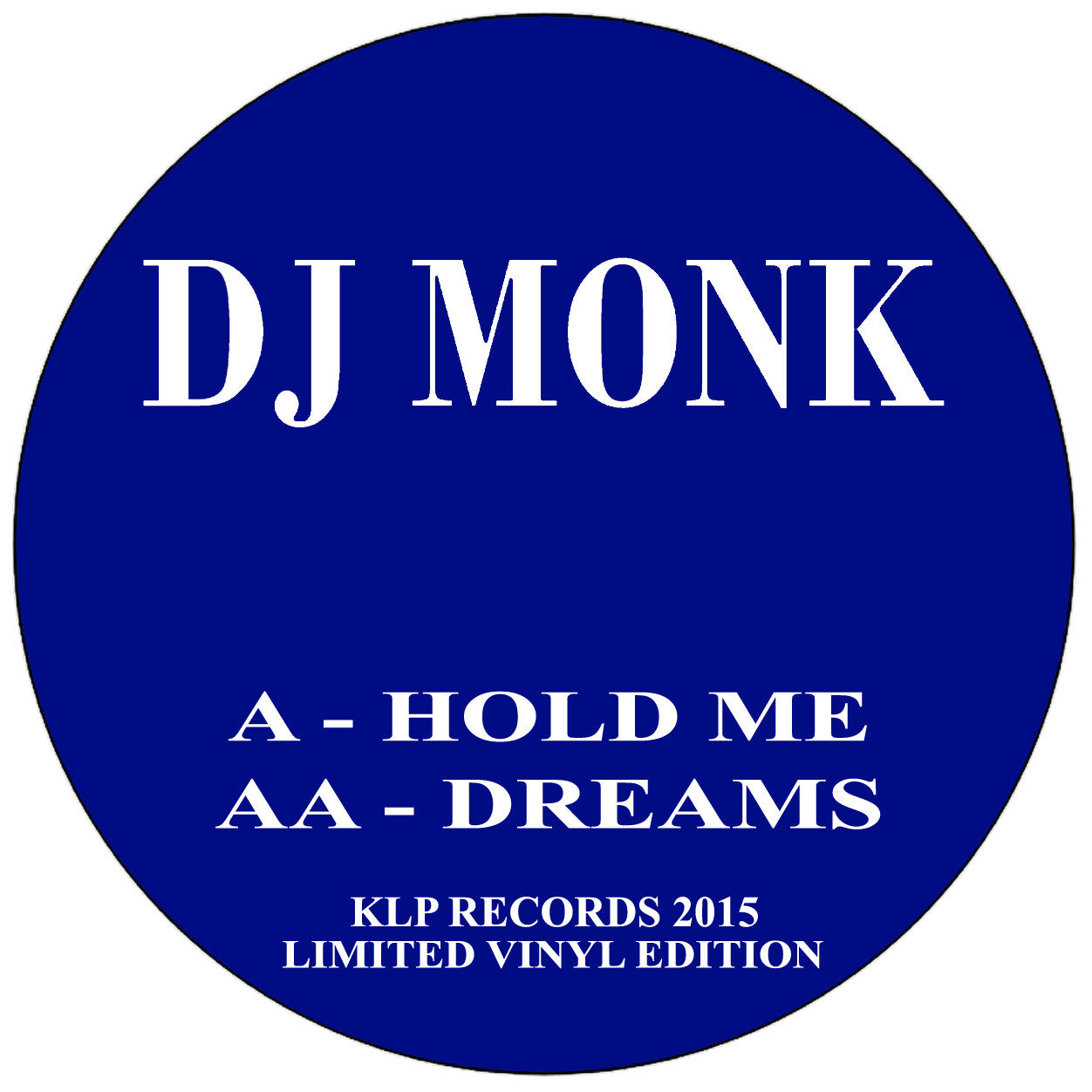 DJ Monk - Hold Me / Dreams - Unearthed Sounds