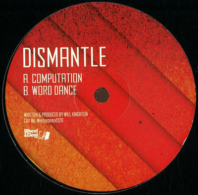 Dismantle - Computation / Word Dance - Unearthed Sounds