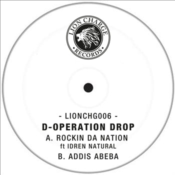 D-Operation Drop - Rockin Da Nation / Addis Abeba