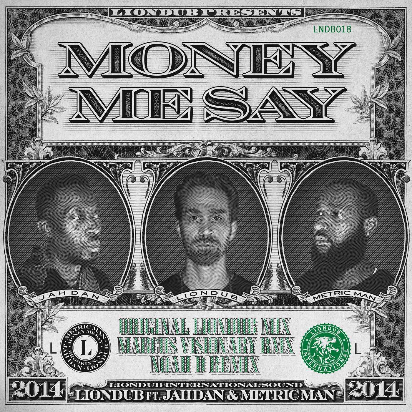 Liondub Ft. Jahdan & Metric Man - Money Me Say - Unearthed Sounds