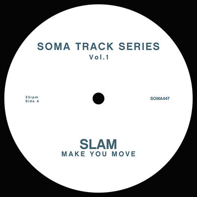 Slam - Soma Track Series 1 & 2 - Unearthed Sounds