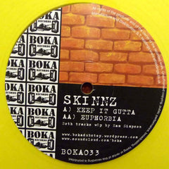 Skinnz (Sam Binga) - Keep It Gutta / Euphorbia , Vinyl - Boka Records, Unearthed Sounds - 2