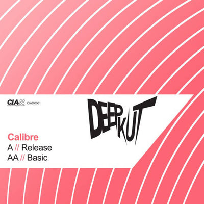 Calibre - Release / Basic - Unearthed Sounds