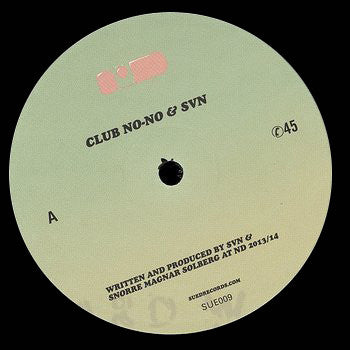 Club No-No & SVN - SUE009 - Unearthed Sounds