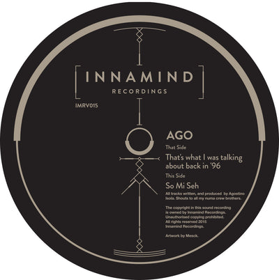 Ago - So Mi Seh / That's What I Was Talking About Back In '96 - Unearthed Sounds
