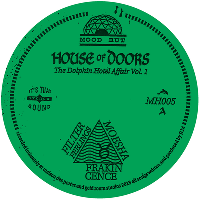 House Of Doors - The Dolphin Hotel Affair Vol. 1 *REPRESS* - Unearthed Sounds