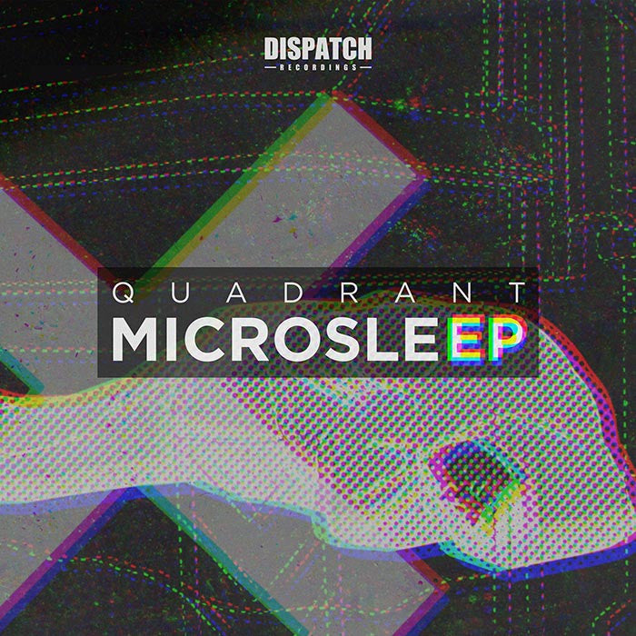 Quadrant - The Microsleep EP - Unearthed Sounds