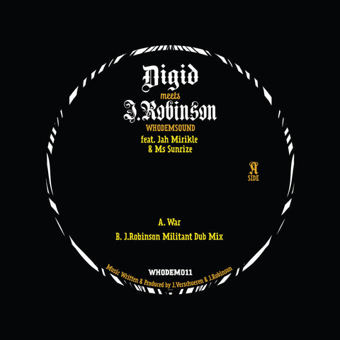 Digid Meets J.Robinson (feat. Jah Mirikle & Ms Sunrise)