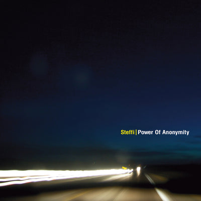 Steffi - Power Of Anonymity - Unearthed Sounds