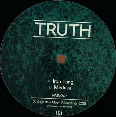 Truth 'Iron Lung / Medusa' , Vinyl - New Moon Recordings, Unearthed Sounds