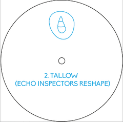 Unknown Artist - Tallow (Incl. Echo Inspectors Reshape) , Vinyl - Silver Ash, Unearthed Sounds - 1
