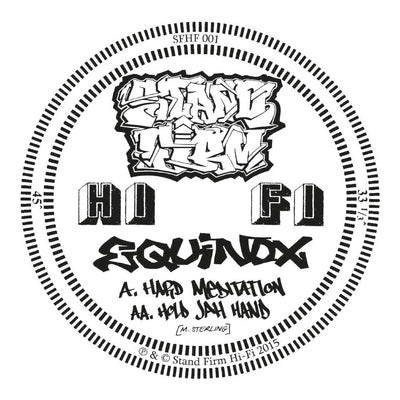 Equinox - Hard Meditation / Hold Jah Hand - Unearthed Sounds