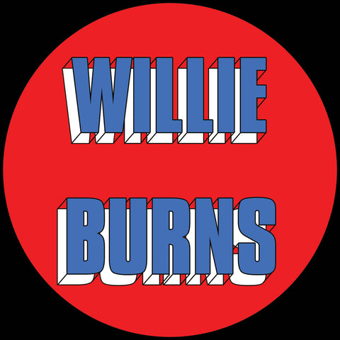 Willie Burns - I Wanna Love You EP