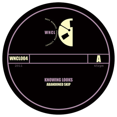 Knowing Looks ‎– Abandoned Skip / Last Kiss At The Plains Hotel - Unearthed Sounds
