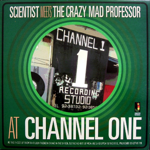 Scientist Meets The Crazy Mad Professor - At Channel One - Unearthed Sounds